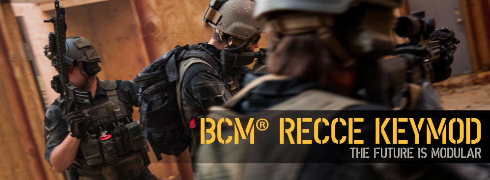 BCM Recce KeyMod Carbines. The future is modular.